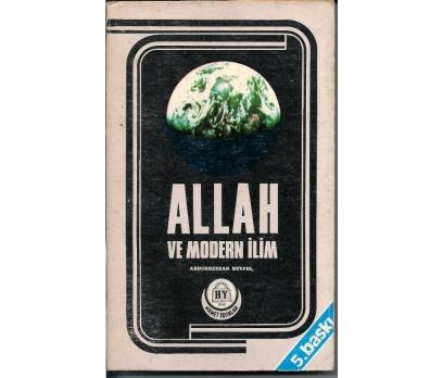 İLKSAHAF&ALLAH VE MODERN İLİM<P>ABDURREZ