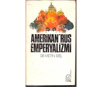 İLKSAHAF&AMERİKAN RUS EMPERYALİZMİ-DR.METİN ER