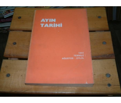 İLKSAHAF&AYIN TARİHİ-1993-TEMMUZ AĞUSTOS EYLÜL