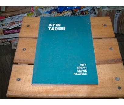 İLKSAHAF&AYIN TARİHİ-1997-NİSAN MAYIS HAZİRAN