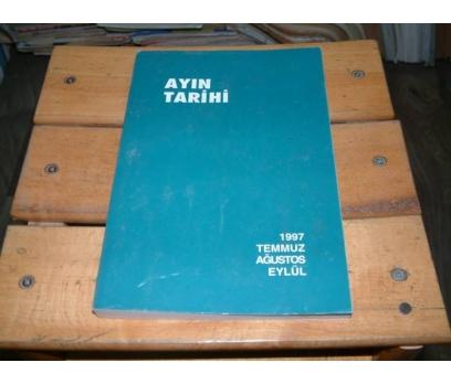 İLKSAHAF&AYIN TARİHİ-1997-TEMMUZ AĞUSTOS EYLÜL
