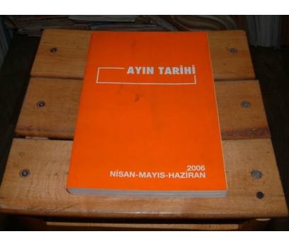 İLKSAHAF&AYIN TARİHİ-2006-NİSAN MAYIS HAZİRAN