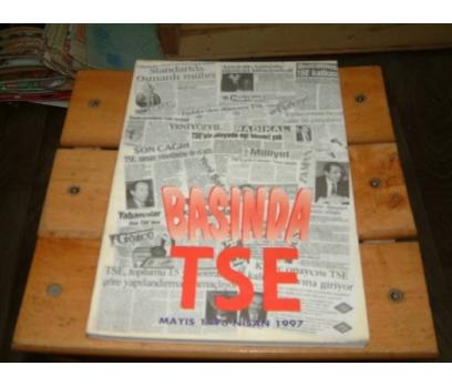 İLKSAHAF&BASINDA TSE-MAYIS 1996 / NİSAN 1997