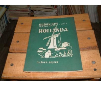 İLKSAHAF&HÜSMEN DAYI AVRUPA-HOLLANDA