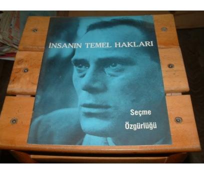 İLKSAHAF&İNSANIN TEMEL HAKLARI-SEÇME ÖZGÜRLÜĞÜ