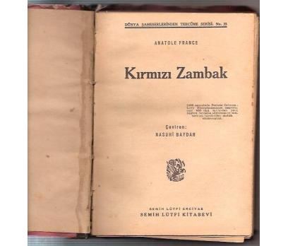İLKSAHAF&KIRMIZI ZAMBAK-ANATOLE FRANCE-NASUHİ BA