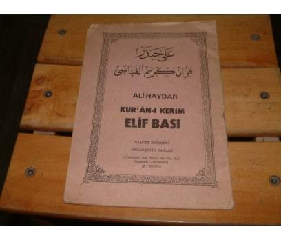 İLKSAHAF&KUR'AN-I KERİM ELİF BASI