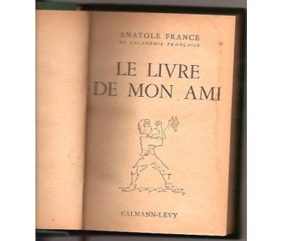 İLKSAHAF&LE LIVRE DE MON AMI-ANATOLE FRANCE-1947