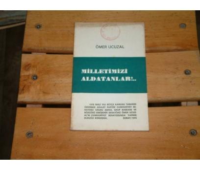 İLKSAHAF&MİLLETİMİZİ ALDATANLAR-ÖMER UCUZAL