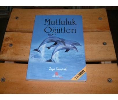 İLKSAHAF&MUTLULUK ÖĞÜTLERİ-ZİYA DEMİREL