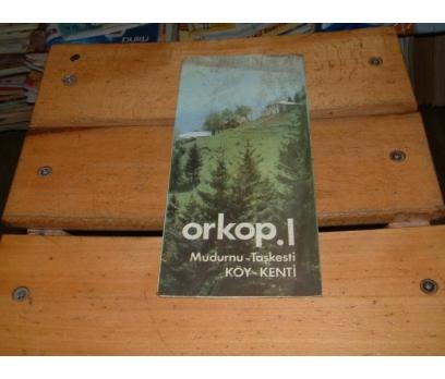 İLKSAHAF&ORKOP 1-MUDURNU TAŞKESTİ KÖY KENTİ