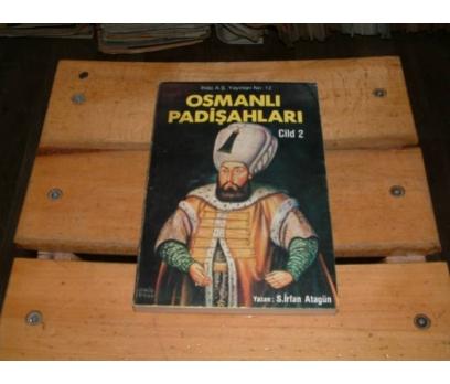 İLKSAHAF&OSMANLI PADİŞAHLARI-CİLT 2