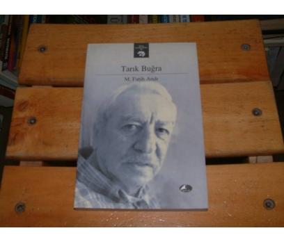 İLKSAHAF&TARIK BUĞRA-HAYATI VE ESERLERİ