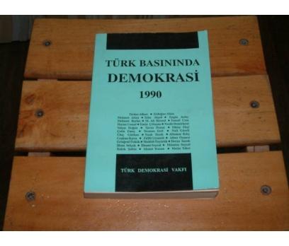 İLKSAHAF&TÜRK BASININDA DEMOKRASİ - 1990