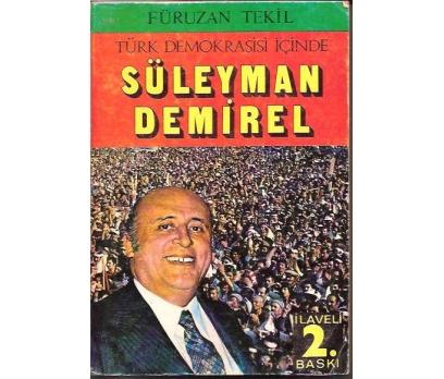 İLKSAHAF&TÜRK DEMOKRASİSİ İÇİNDE SÜLEYMAN DEMİRE