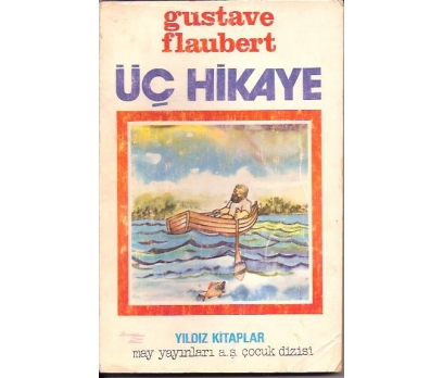 İLKSAHAF&ÜÇ HİKAYE-GUSTAVE FLAUBERT-ASIM BEZİRCİ