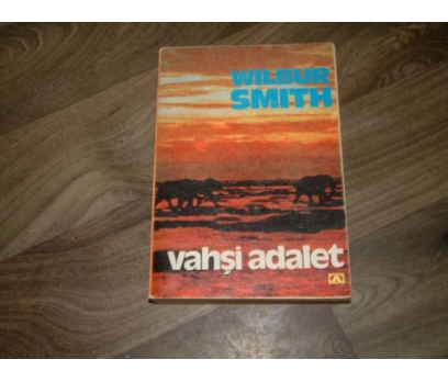 İLKSAHAF&VAHŞİ ADALET-WILBUR SMITH