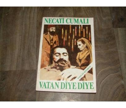 İLKSAHAF&VATAN DİYE DİYE-NECATİ CUMALI-1990