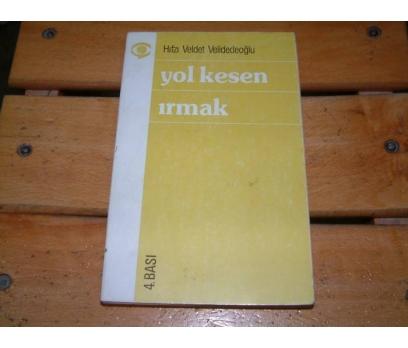 İLKSAHAF&YOL KESEN IRMAK-HIFZI VELDET VELİDEDEOĞ