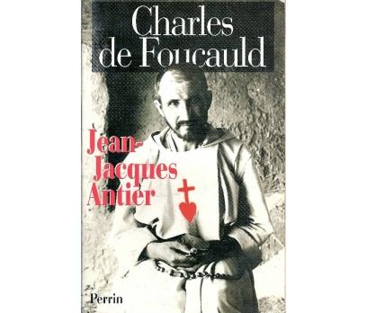 İLKSAHAF@CHARLES DE FOUCAULD JEAN-JACQUES ANTİER