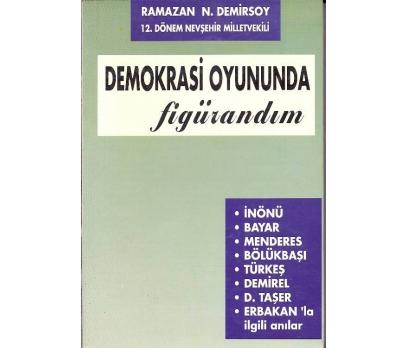 İLKSAHAF@DEMOKRASİ OYUNUNDA FİGÜRANDIM RAMAZAN