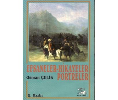İLKSAHAF@EFSANELER HİKAYELER PORTRELER OSMAN