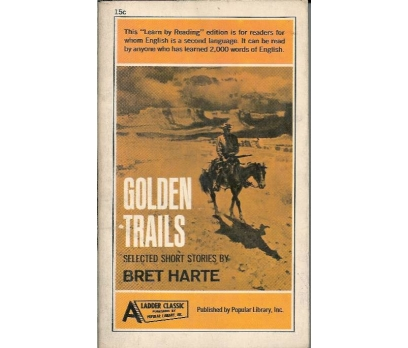 İLKSAHAF@GOLDEN TRAILS BRET HARTE