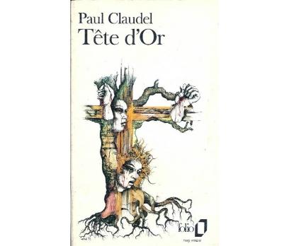 İLKSAHAF@TETE D'Or PAUL CLAUDEL