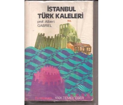 İSTANBUL TÜRK KALELERİ-PROF.ALBERT GABRIEL-