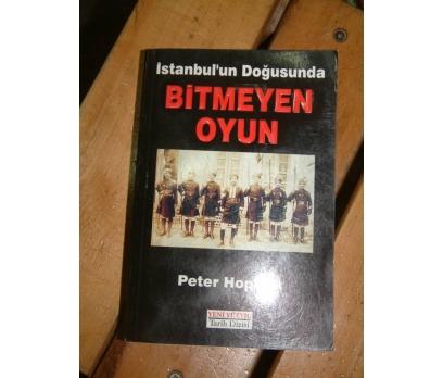 İSTANBULUN DOĞUSUNDA BİTMEYEN OYUN-P.HOPKİRK