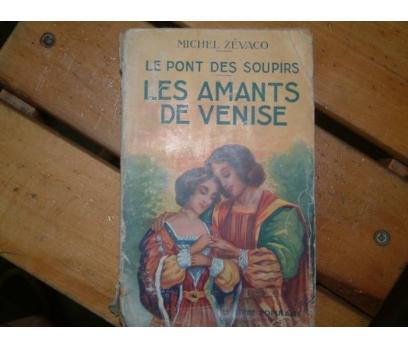 LES AMANTS DE VENISE-MICHEL ZEVACO-