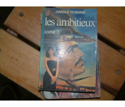 LES AMBITIEUX-HAROLD ROBBINS-TOME 2-1963