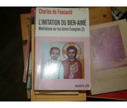 L'IMITATION DU BIEN-AIME-CHARLES DE FOUCAULD