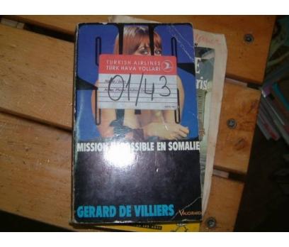 MISSION IMPOSSIBLE EN SOMALIE-SAS-GERARD DE VILL