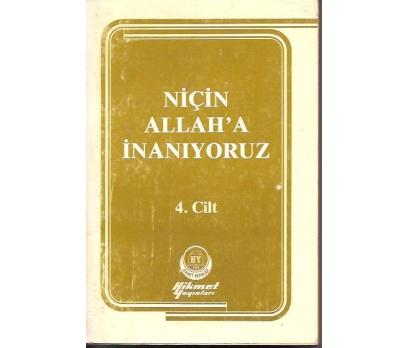 NİÇİN ALLAH'A İNANIYORUZ-4.CİLT-1981-İ.SITKI
