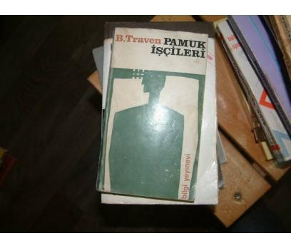 PAMUK İŞÇİLERİ-B.TRAVEN-ADALET CİMCOZ-1968