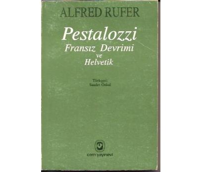 PESTALOZZİ-FRANSIZ DEVRİMİ VE HALVETİK-ALFRED RU
