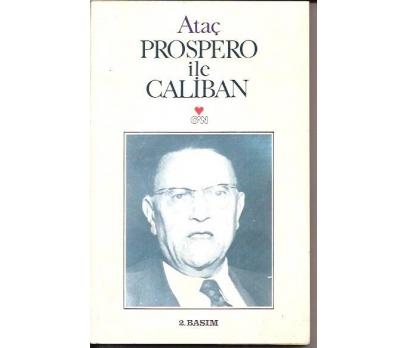 PROSPERO İLE CALİBAN-NURULLAH ATAÇ-1988