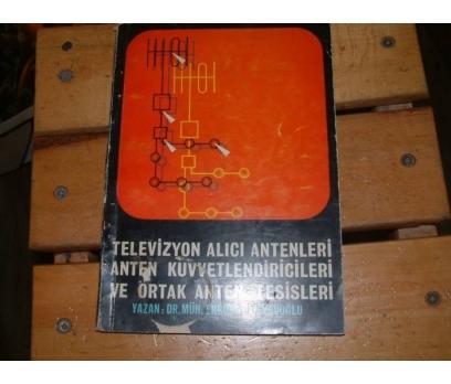 TELEVİZYON ALICI ANTENLERİ ANTEN KUVVETLENDİRİC