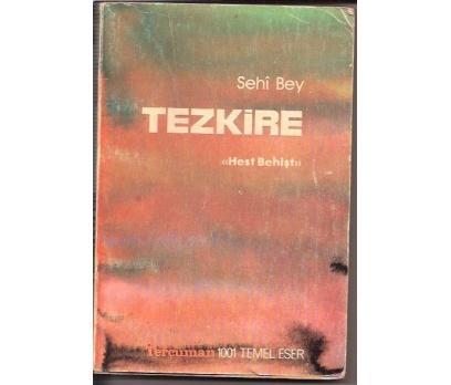 TEZKİRE-SEHİ BEY-HEST BEHİŞT-1980