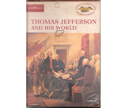 THOMAS JEFFERSON AND HIS WORLD-AMERICAN HERITAGE 1 2x