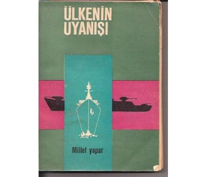 ÜLKENİN UYANIŞI-MİLLET YAPAR-1965