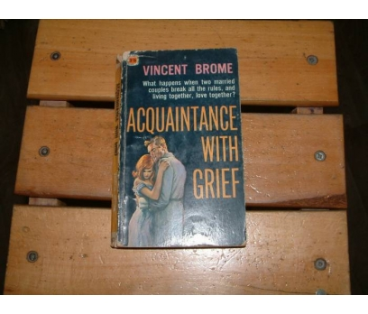İLKSAHAF&ACQUAINTANCE WITH GRIEF-VINCENT BROME
