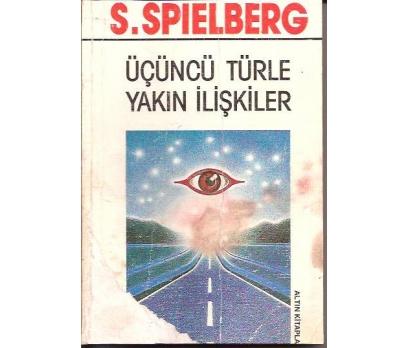 İLKSAHAF&ÜÇÜNCÜ TÜRLE YAKIN İLİŞKİLER-S.SPIELB