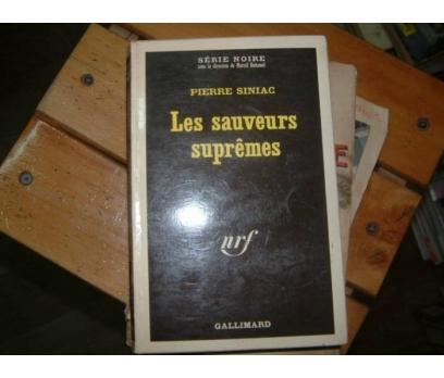 LES SAUVEURS SUPREMES-PIERRE SINIAC-1971