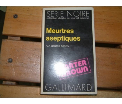 MEURTRES ASEPTIQUES-CARTER BROWN-1972
