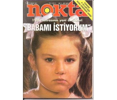NOKTA DERGİSİ-S:51-1987-BABAMI İSTİYORUM