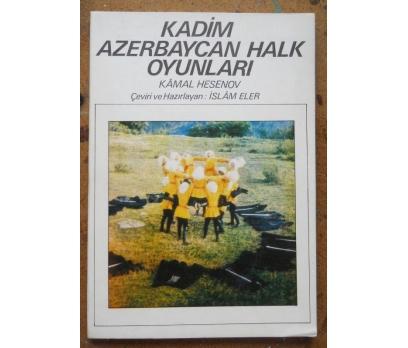 KADİM AZERBAYCAN HALK OYUNLARI KİTABI