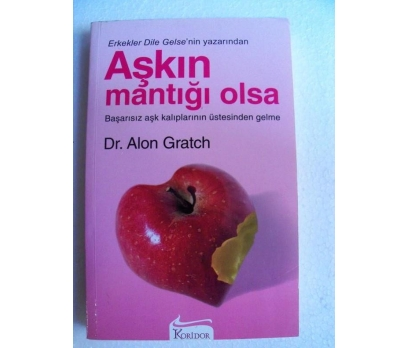 AŞKIN MANTIĞI OLSA - ALON GRATCH
