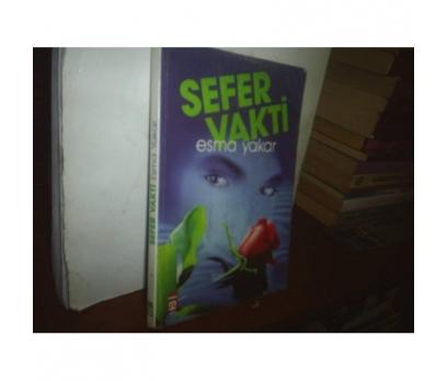 SEFER VAKTİ - ESMA YAKAR